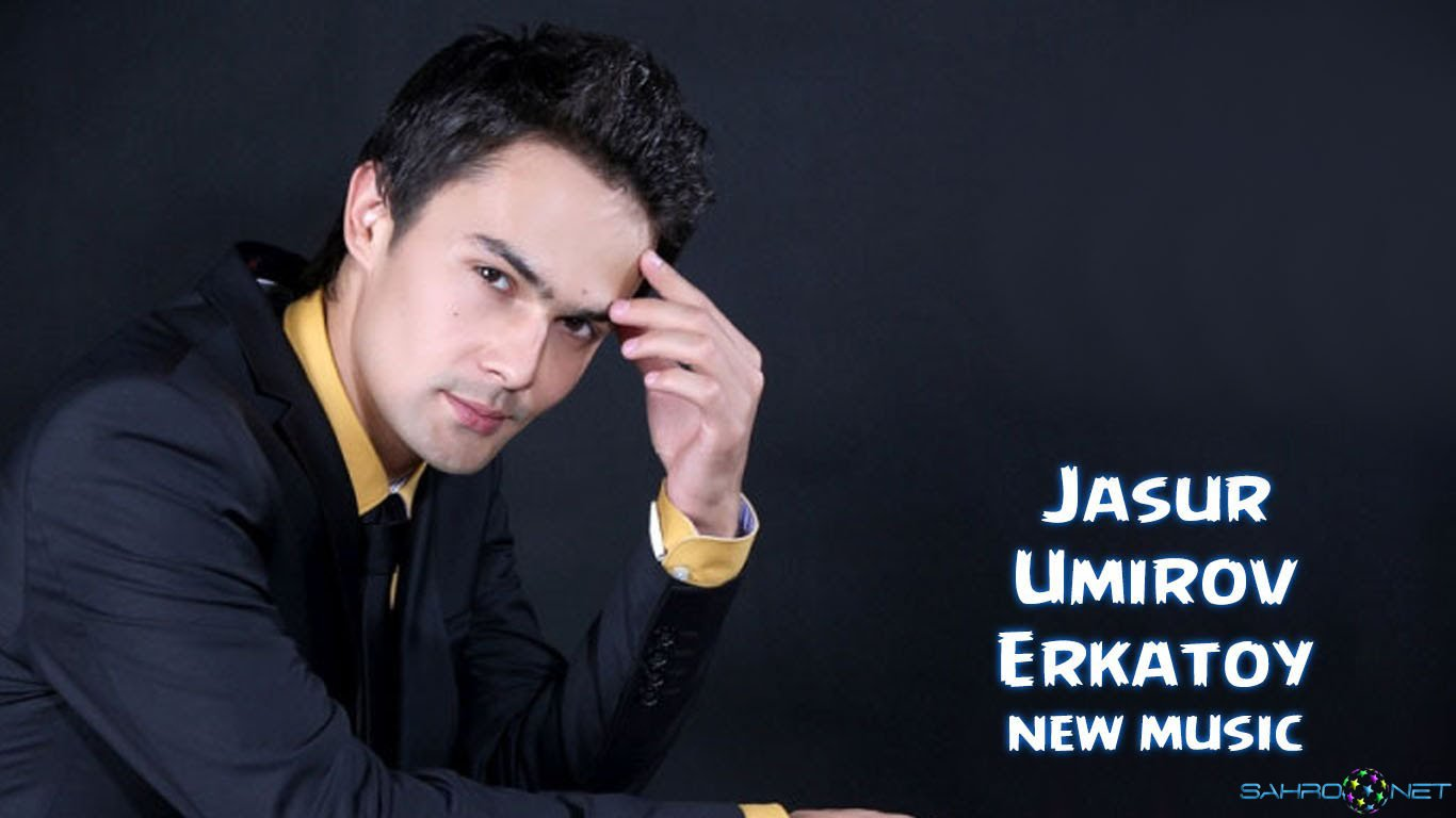 Jasur Umirov - Erkatoy